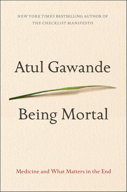 Being Mortal by Atul Gawande cover image