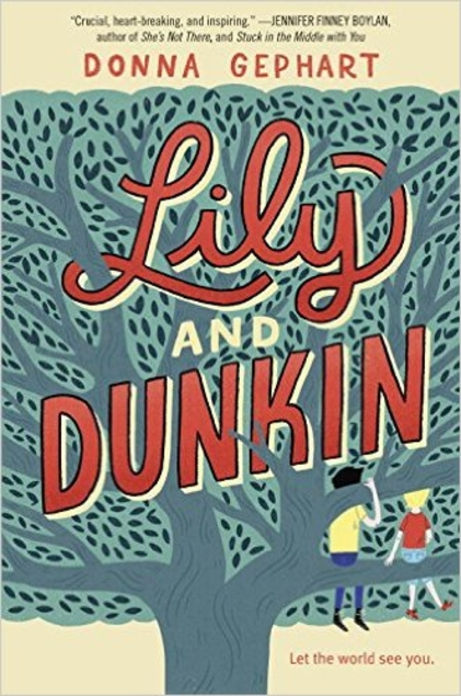 Lily and Dunkin by Donna Gephart book cover