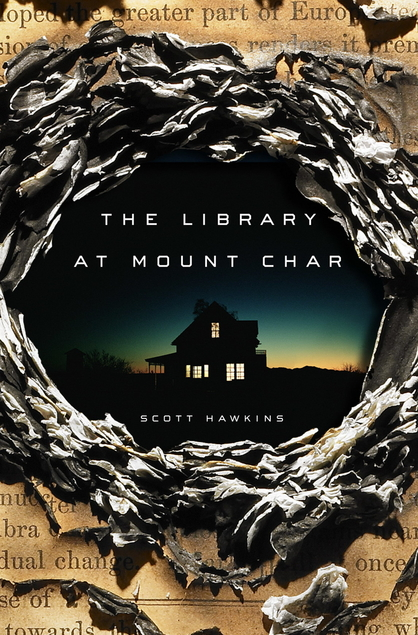 Library at Mount Char by Scott Hawkins book cover