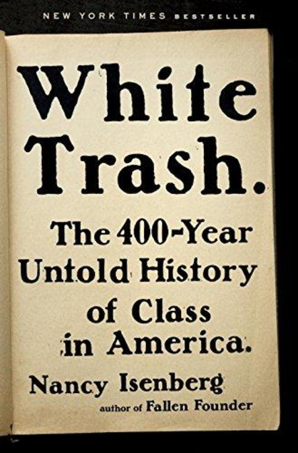 White Trash by Nancy Isenberg book cover