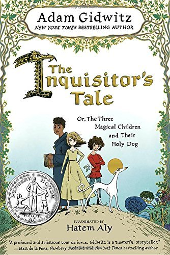 Inquisitors Tale by Adam Gidwitz book cover