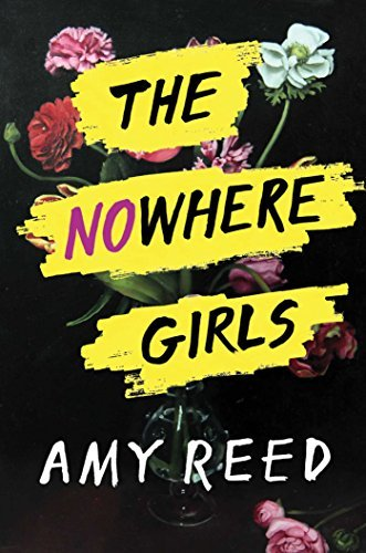 The Nowhere Girls by Amy Reed book cover