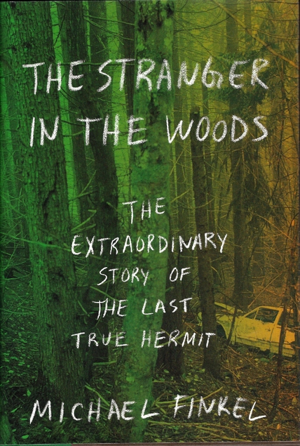 stranger in the woods by Michael Finkel cover image
