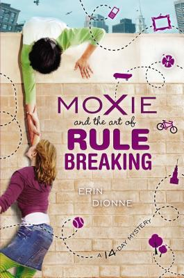 Moxie and the Art of Rule Breaking cover image