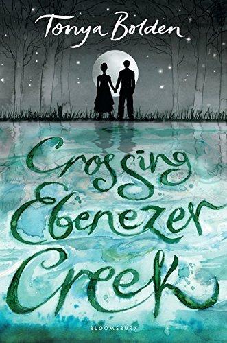 Crossing Ebenezer Creek by Tonya Bolden cover image